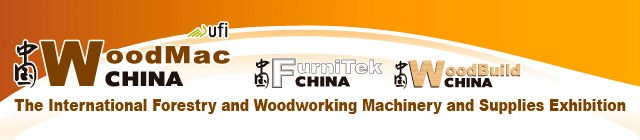 WoodMac / WoodBuild / FurniTek China 2019 : International Forestry Management and Technology Exhibition - WoodBuild China 26-29 Apr 2019